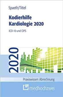 Kodierhilfe Kardiologie 2020. ICD-10 und OPS