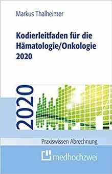 Kodierleitfaden 2020 für die Hämatologie / Onkologie