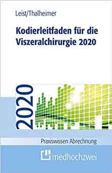 Kodierleitfaden 2020 für die Viszeralchirurgie 2020